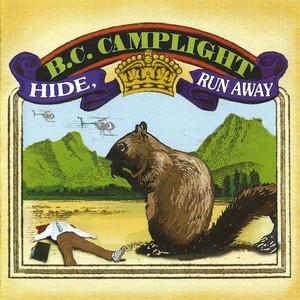 BC Camplight - Hide, Run Away