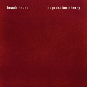 Beach House - Depression Cherry