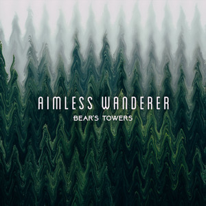 Bear's Towers - Aimless Wanderer