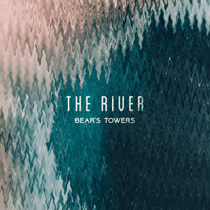 Bear's Towers - The River