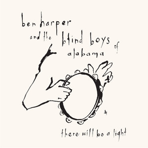 Ben Harper - There Will Be A Light