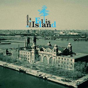 Benjamin Fincher - Ellis Island