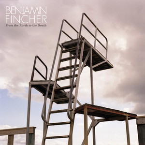 Benjamin Fincher - From The North To The South