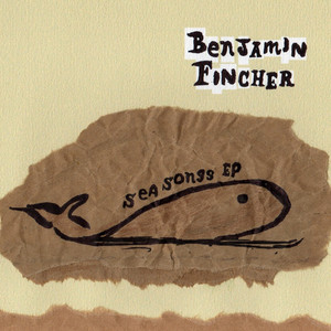 Benjamin Fincher - Sea Songs