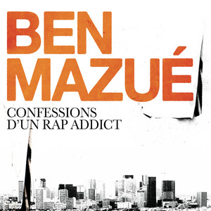 Ben Mazué - Confessions D'un Rap Addict
