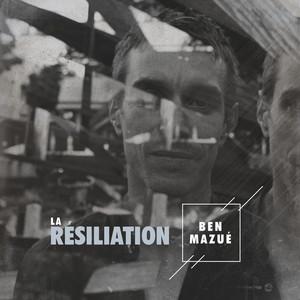 Ben Mazué - La Résiliation