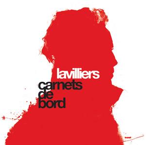 Bernard Lavilliers - Carnets De Bord