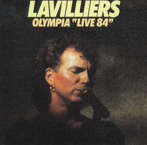 Bernard Lavilliers - L'olympia Live 1984