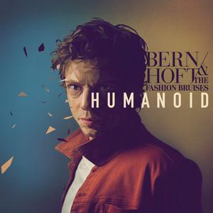 Bernhoft - Humanoid