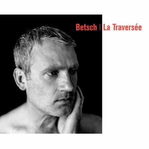 Bertrand Betsch - Les Embardées