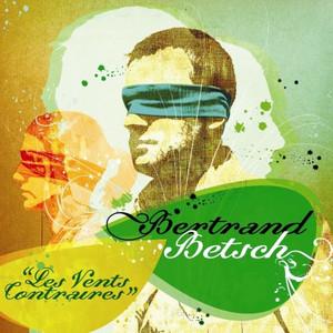 Bertrand Betsch - Les Vents Contraires
