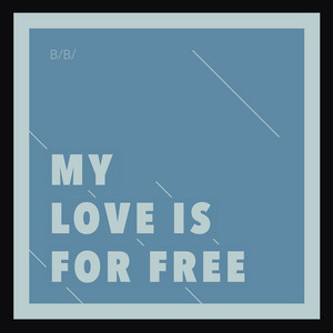 Bertrand Betsch - My Love Is For Free