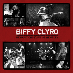 Biffy Clyro - Revolutions/live At Wembley