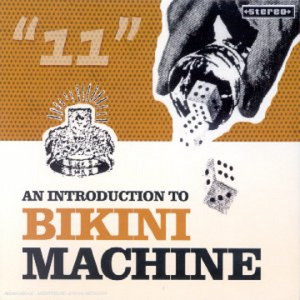 Bikini Machine - An Introduction To Bikini Machine