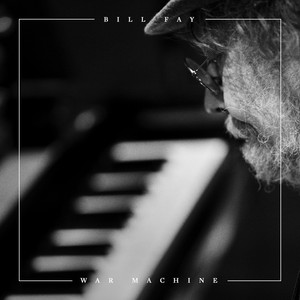 Bill Fay - War Machine