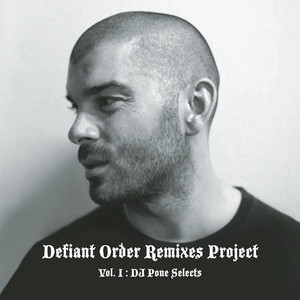 Birdy Nam Nam - Dj Pone Selects, Vol. I – The Remixes
