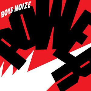 Boys Noize - Power