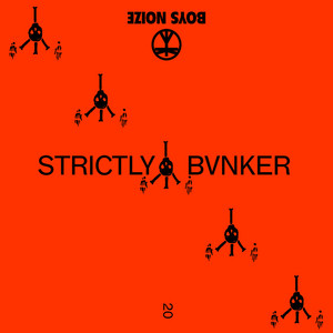 Boys Noize - Strictly Bvnker