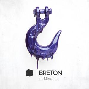 Breton - 15 Minutes