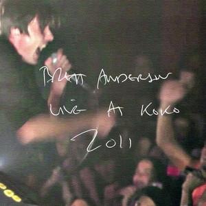 Brett Anderson - Live At Koko, 2011