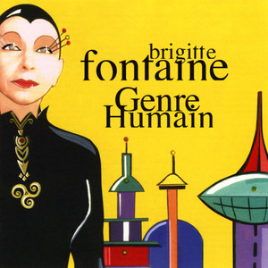 Brigitte Fontaine - Genre Humain