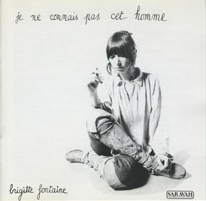 Brigitte Fontaine - Je Ne Connais Pas Cet Homme – Fontaine 4