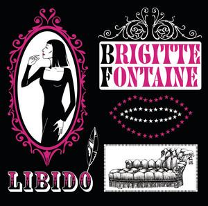 Brigitte Fontaine - Libido