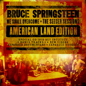 Bruce Springsteen - We Shall Overcome: The Seeger Sessions (american Land Editio…