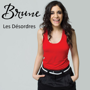 Brune - Les Désordres – Single