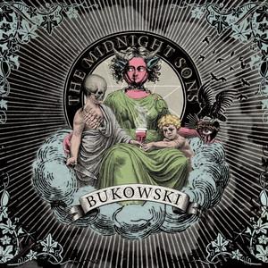 Bukowski - The Midnight Sons