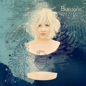 Buridane - Pas Fragile