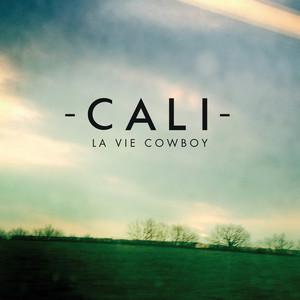 Cali - La Vie Cowboy