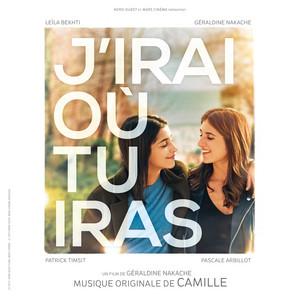 Camille - J'irai Où Tu Iras (bande Originale Du Film)