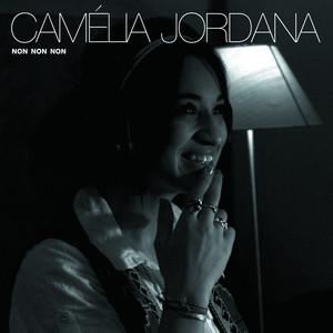 Camélia Jordana - Non Non Non (ecouter Barbara)
