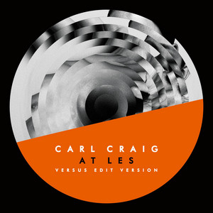 Carl Craig - At Les (versus Edit Version)