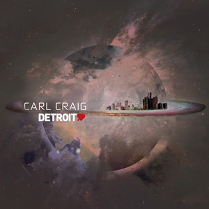 Carl Craig - Detroit Love Vol. 2 (dj Mix)