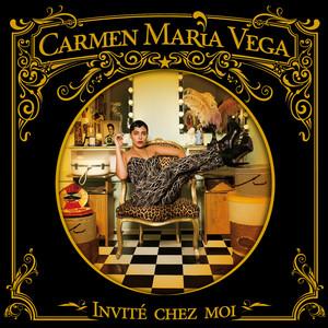 Carmen Maria Vega - Invité Chez Moi (radio Edit)