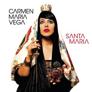 Carmen Maria Vega - Santa Maria