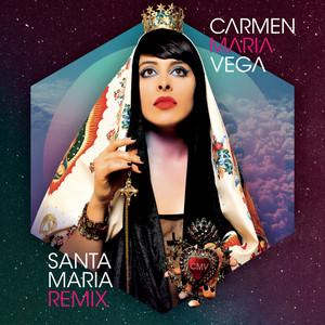 Carmen Maria Vega - Santa Maria (remix)