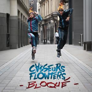 Casseurs Flowters - Bloqué – Single