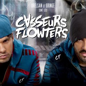 Casseurs Flowters - Orelsan Et Gringe Sont Les Casseurs Flowters