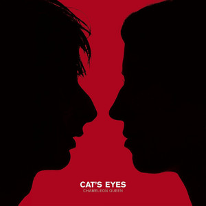 Cat's Eyes - Chameleon Queen