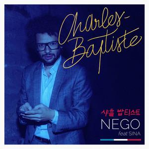 Charles-Baptiste - Nego