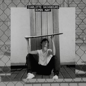 Charlotte Gainsbourg - Bombs Away (remixes)