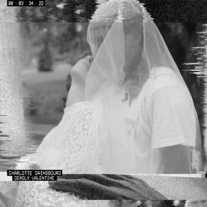 Charlotte Gainsbourg - Deadly Valentine (radio Edit)