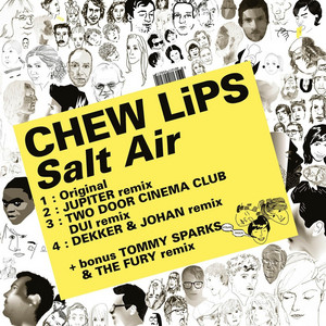 Chew Lips - Kitsuné: Salt Air (bonus Track Version)