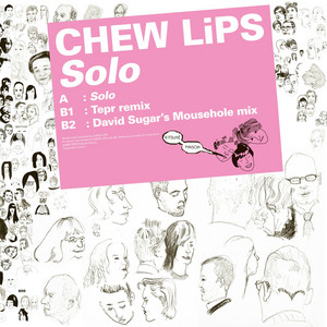 Chew Lips - Kitsuné: Solo – Ep