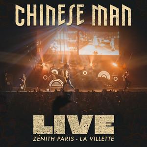Chinese Man - Live (zenith – Paris La Villette)