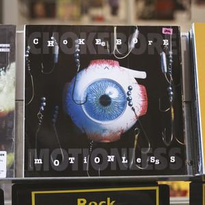 Chokebore - Motionless