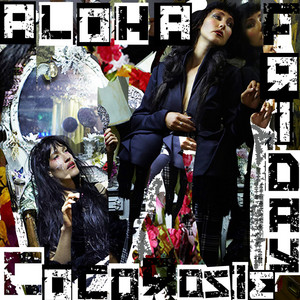 CocoRosie - Aloha Friday